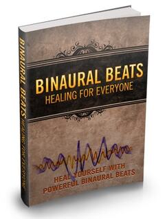 Binaural Beats Healing For Everyone Ebook